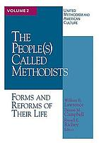 The people(s) called Methodist : forms and reforms of their life
