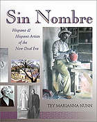 Sin nombre : Hispana and Hispano artists of the New Deal era