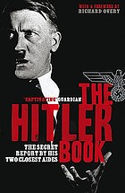 The Hitler book : the secret report by his two closest aides