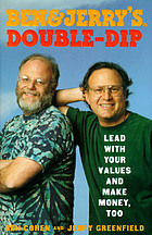 Ben & Jerry's double-dip : lead with your values and make money, tooBen et Jerry's double dip : lead with your values and make money, too