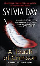 A touch of crimson : a renegade angels novel
