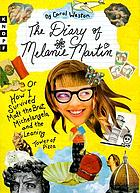 The diary of Melanie Martin, or, How I survived Matt the Brat, Michelangelo, and the Leaning Tower of Pizza