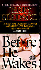 Before he wakes : a true story of money, marriage, sex, and murder