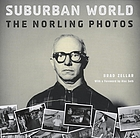 Suburban world : the Norling photos