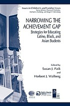Narrowing the achievement gap : strategies for educating Latino, Black and Asian students
