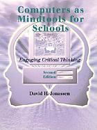 Computers as mindtools for schools : engaging critical thinking