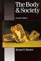 The body and society : explorations in social theory