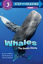 Whales : the gentle giants