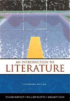 An introduction to literature: fiction, poetry, drama