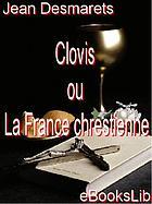 Clovis, ov, La France chrestienne : poeme heroiqve