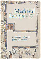 Medieval Europe; a short history