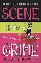 Scene of the grime : a Grime Solvers mystery