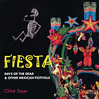 Fiesta : Days of the Dead & other Mexican festivals