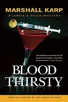 Blood thirsty : a Lomax and Biggs mystery