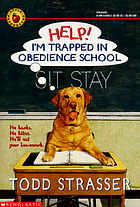 Help! I'm trapped in obedience school