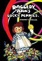 Raggedy Ann's Lucky Pennies