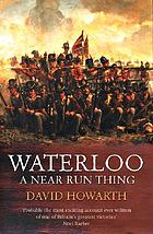 A near run thing: the day of Waterloo