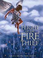 Flight of the fire thief