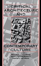 Critical architecture and contemporary culture