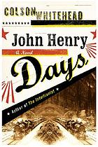 John Henry Days : a novel