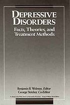 Depressive disorders : facts, theories, and treatment methods