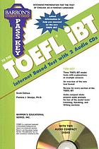 Pass key to the TOEFL iBT : test of English as a foreign language : internet-based test
