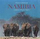 Namibia : a visual tour through its regionsNamibia