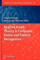 Applied graph theory in computer vision and pattern recognition