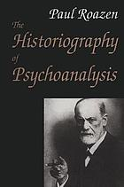 The historiography of psychoanalysis