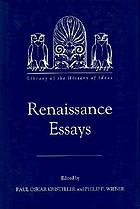 Renaissance essays : from the Journal of the History of i=Ideas