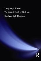 Language alone : the critical fetish of modernity