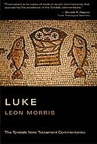 The Gospel according to St. Luke : an introduction and commentary