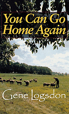 You can go home again : adventures of a contrary life
