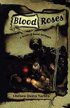 Blood roses : a novel of Saint-Germain