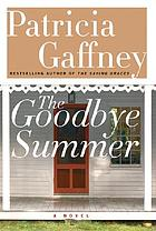 The goodbye summer : a novel