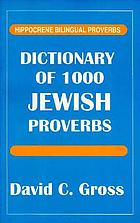 Dictionary of 1000 Jewish proverbs