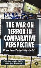 The War on Terror in comparative perspective : US security and foreign policy after 9/11