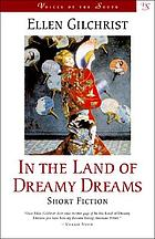 In the land of dreamy dreams : short fiction