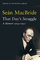 That day's struggle : a memoir, 1904-1951