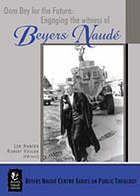 Oom Bey for the future : engaging the witness of Beyers Naudé