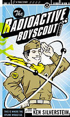 The radioactive boyscout
