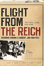 Flight from the Reich : refugee Jews, 1933-1946