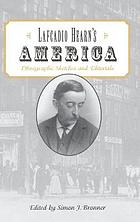 Lafcadio Hearn's America : ethnographic sketches and editorials