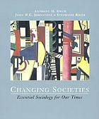 Changing societies : essential sociology for our times