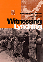 Witnessing lynching : American writers respond