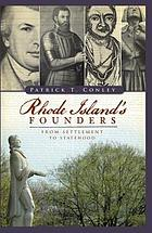 Rhode Island's founders : from settlement to statehood