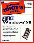 The complete idiot's guide to more Windows 98