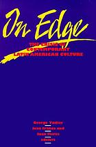 On edge : the crisis of contemporary Latin American culture