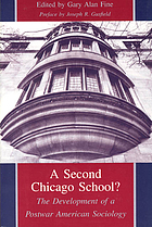 A second Chicago school? : the development of a postwar American sociology