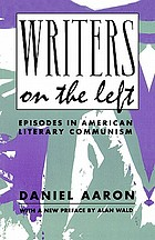 Writers on the left, episodes in American literary communism